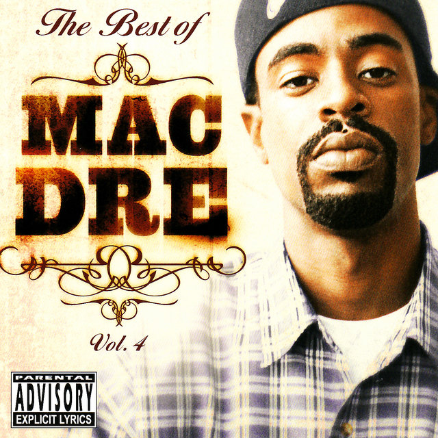 The Best of Mac Dre Volume 4