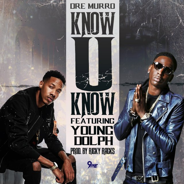 Know U Know (feat. Young Dolph)