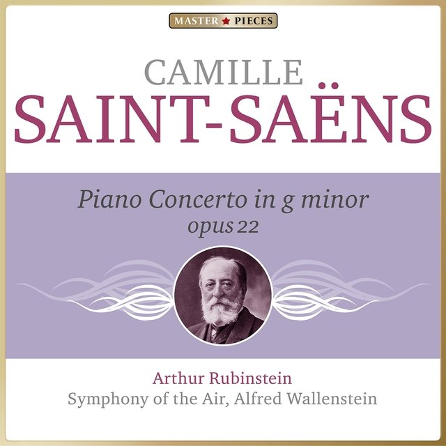 Masterpieces Presents Camille Saint-Saëns: Piano Concerto in G Minor, Op. 22