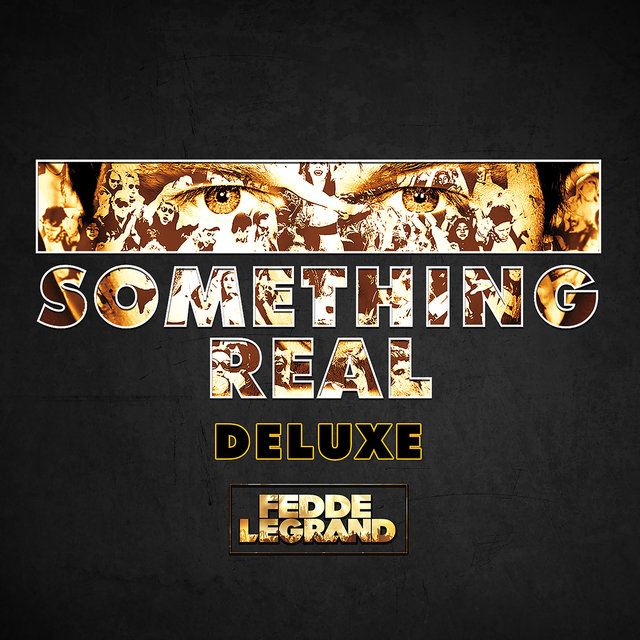 Something Real (Deluxe)