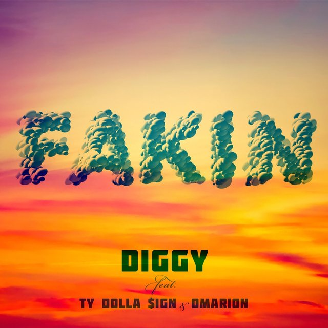 Fakin (feat. Ty Dolla $ign & Omarion)