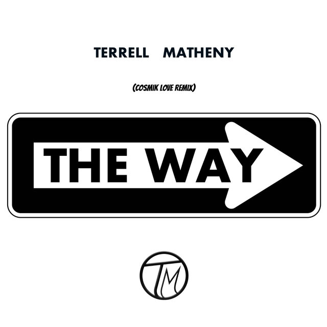The Way (Cosmik Love Remix)