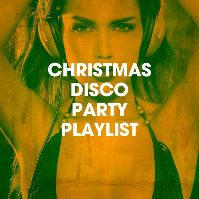 Christmas Disco Party Playlist