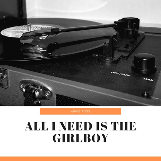 All I Need Is the Girlboy