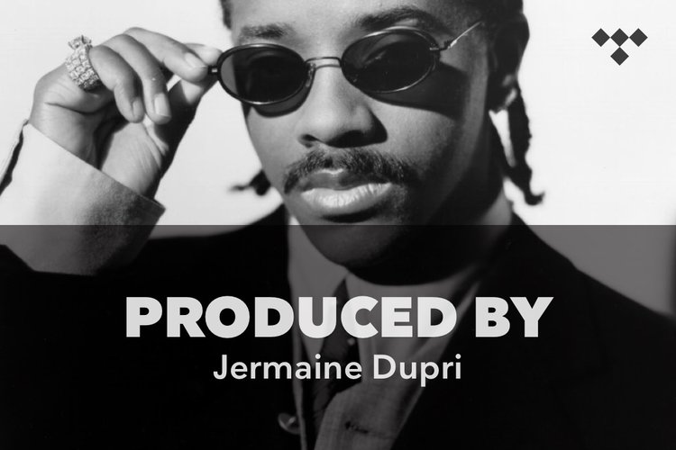 Produced By: Jermaine Dupri