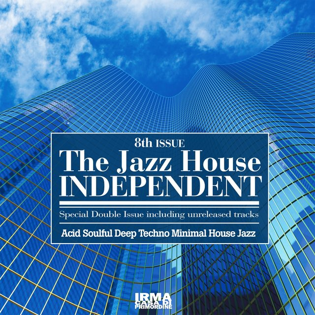 The Jazz House Independent, Vol. 8