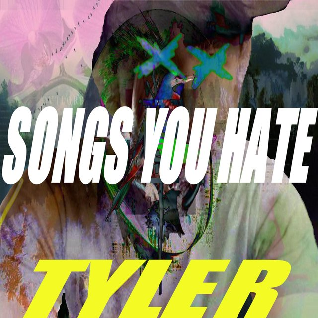 Songs You Hate