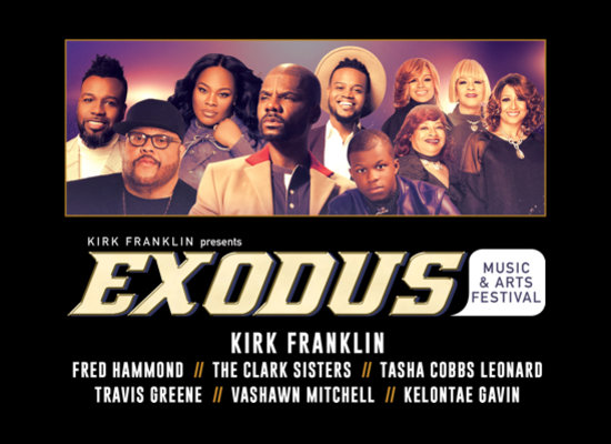 Kirk Franklin Presents Exodus Music & Arts Festival