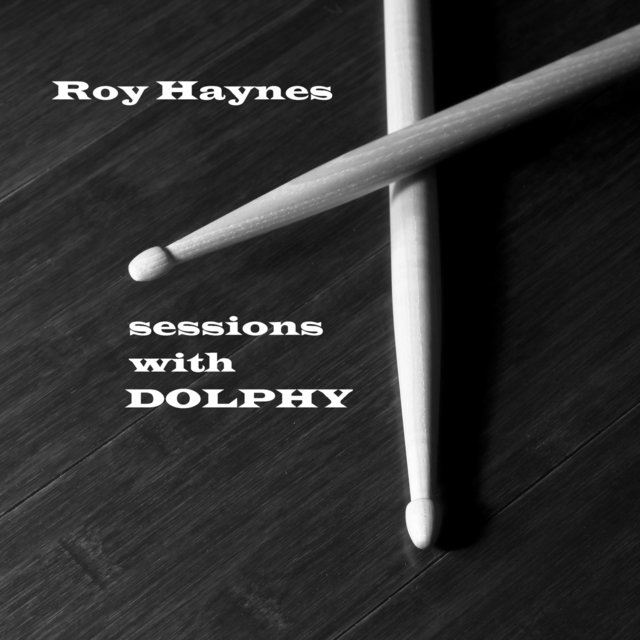 Sessions With Dolphy