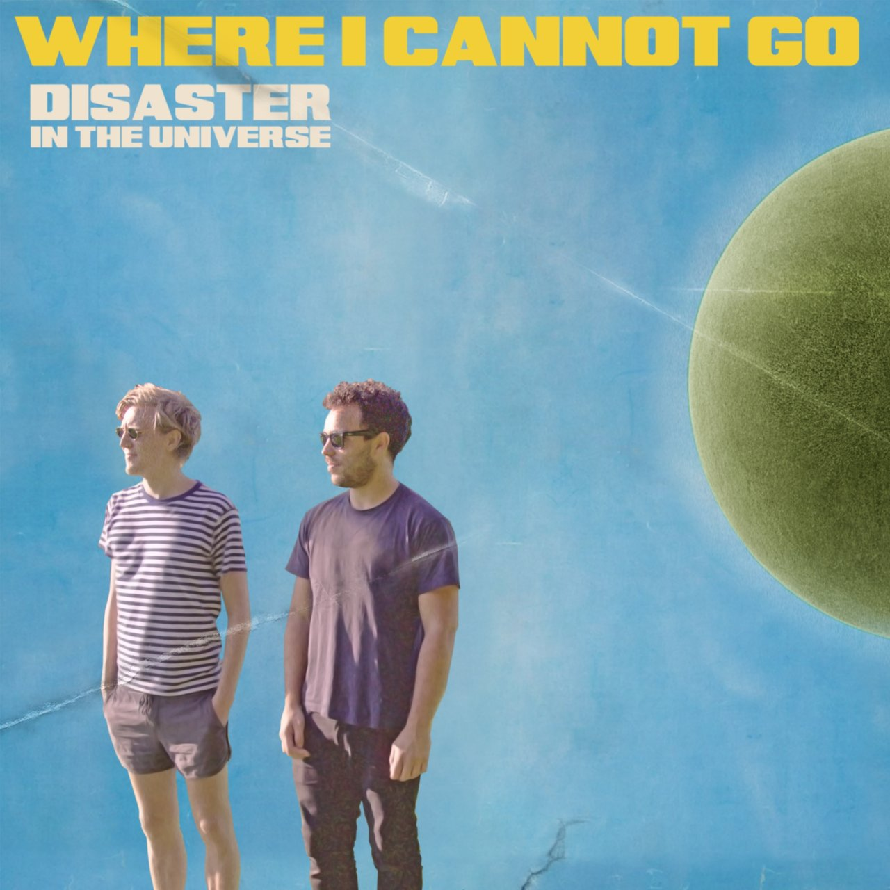 Where I Cannot Go (Radio Edit)