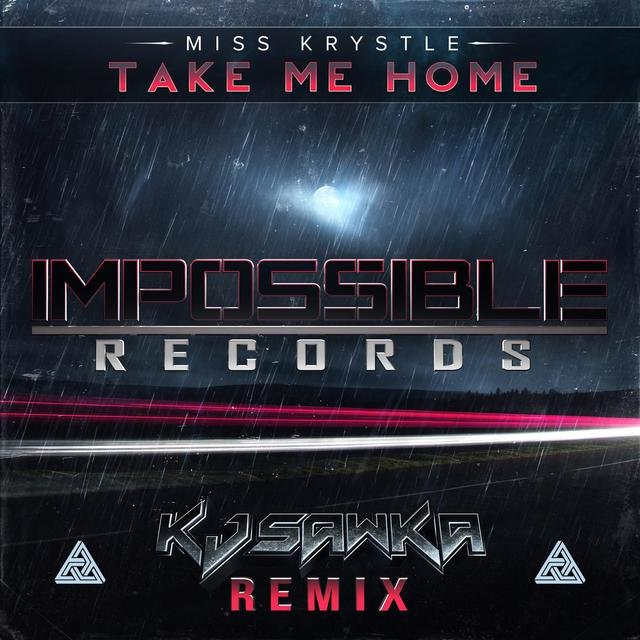 Take Me Home (KJ Sawka Remix)