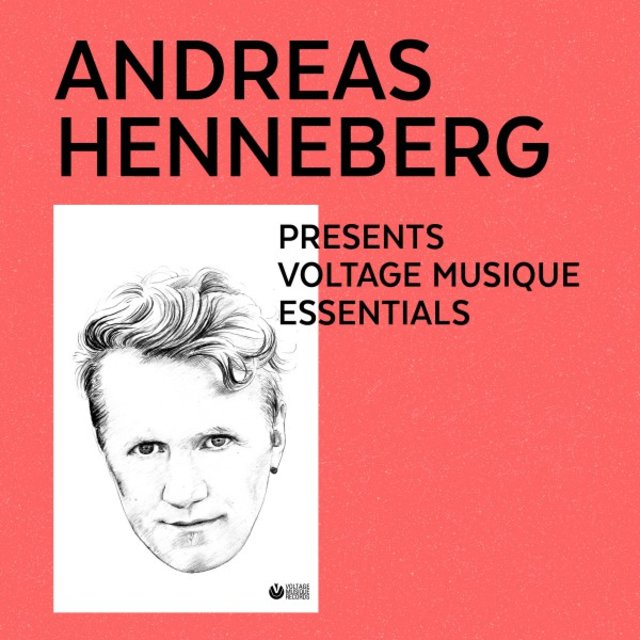 Andreas Henneberg Presents Voltage Musique Essentials