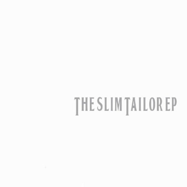 The Slim Tailor EP B-Sides