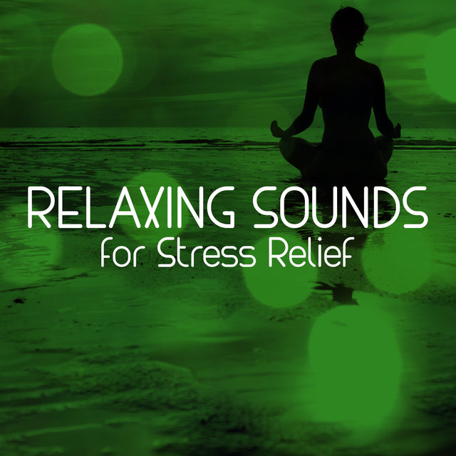 Relaxing Sounds for Stress Relief