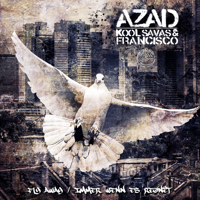 Fly Away feat. Kool Savas & Francisco