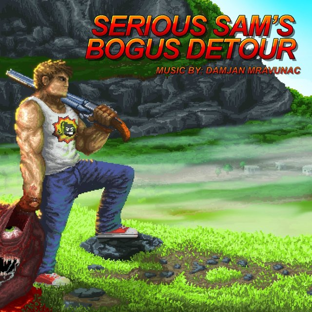 Serious Sam's Bogus Detour (Video Game Soundtrack)