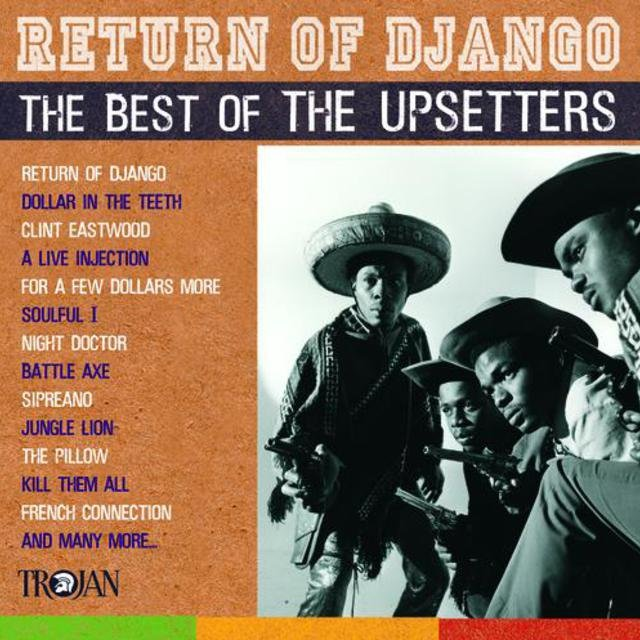 Return Of Django: The Best Of The Upsetters