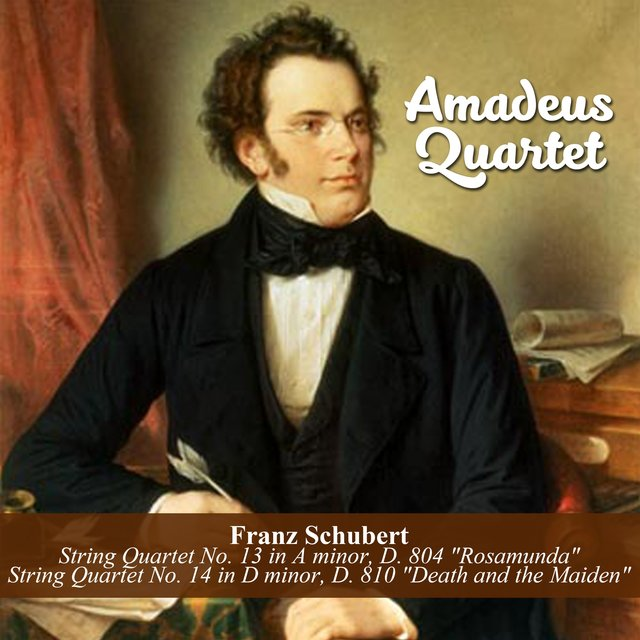 Franz Schubert: String Quartet No. 13 in A minor, D. 804