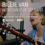 How Can It Be So Hard (Live from the WiMP Container)