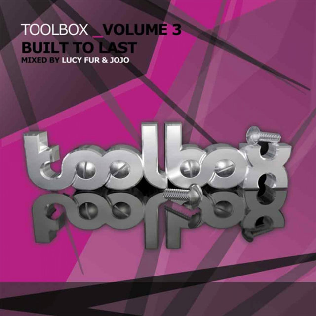 Toolbox Vol. 3 - Built To Last (Mixed by JoJo)