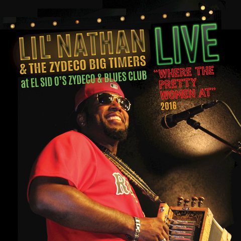 Lil Nathan & the Zydeco Big Timers