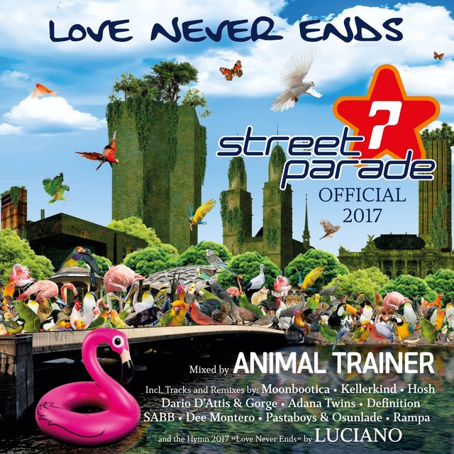 Street Parade 2017 Official (Mixed by Animal Trainer)