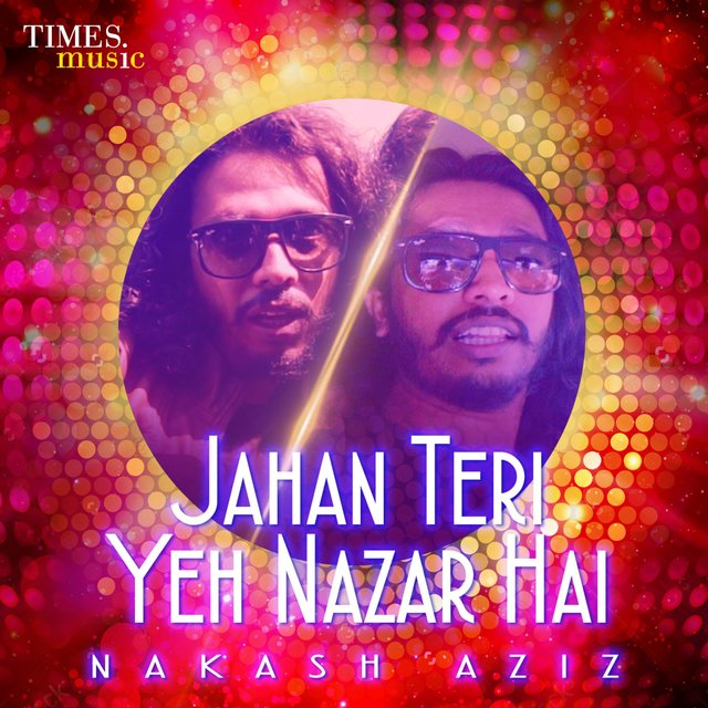 Jahan Teri Yeh Nazar Hai - Single