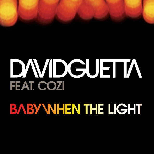 Baby When The Light (feat. Cozi) [Remixes]