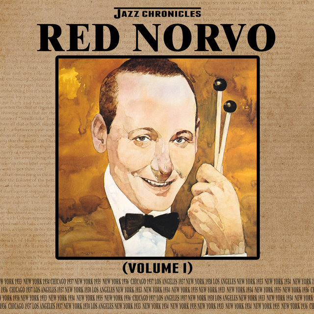 Jazz Chronicles: Red Norvo, Vol. 1