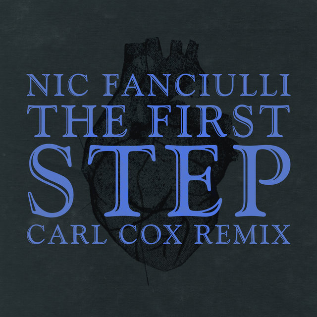 The First Step (Carl Cox Remix)