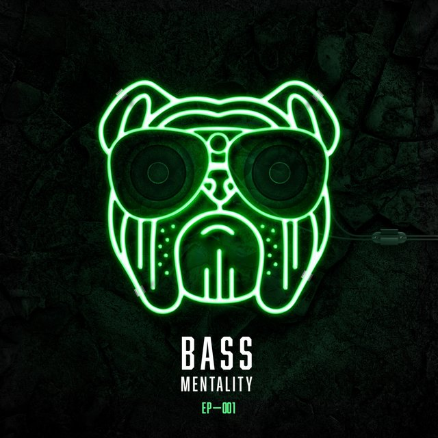 Bass Mentality 001