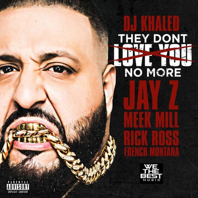 They Don't Love You No More (feat. Jay Z, Meek Mill, Rick Ross & French Montana)