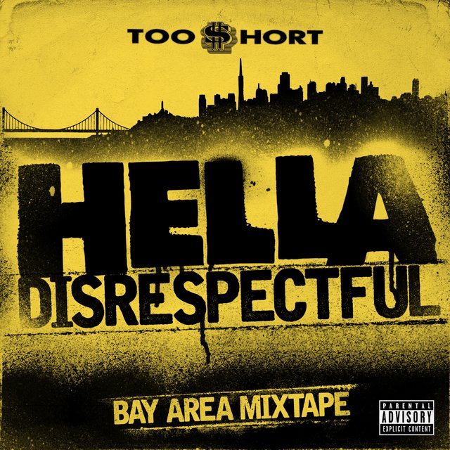 Hella Disrespectful: Bay Area Mixtape