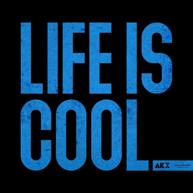 Life Is Cool