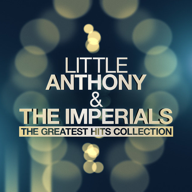 Little Anthony & The Imperials - The Greatest Hits Collection