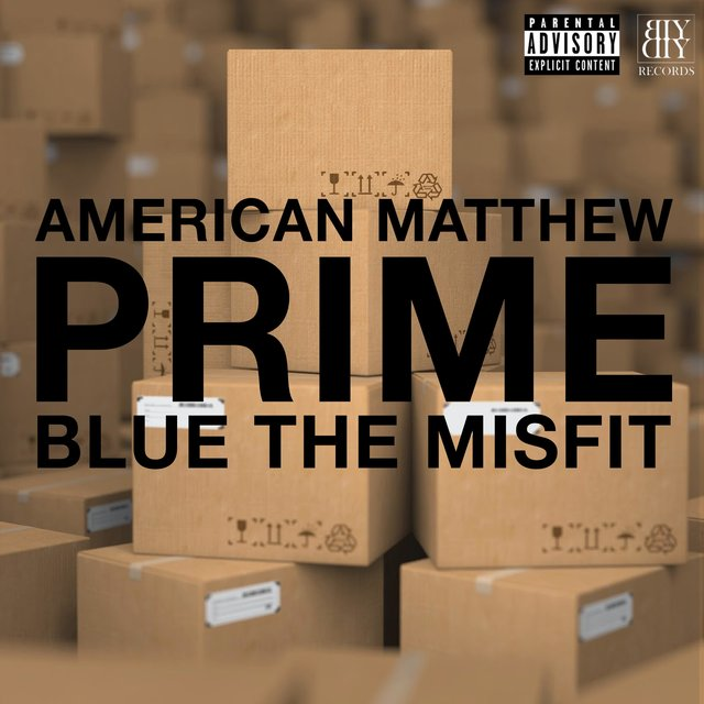 Prime (feat. Blue the Misfit)