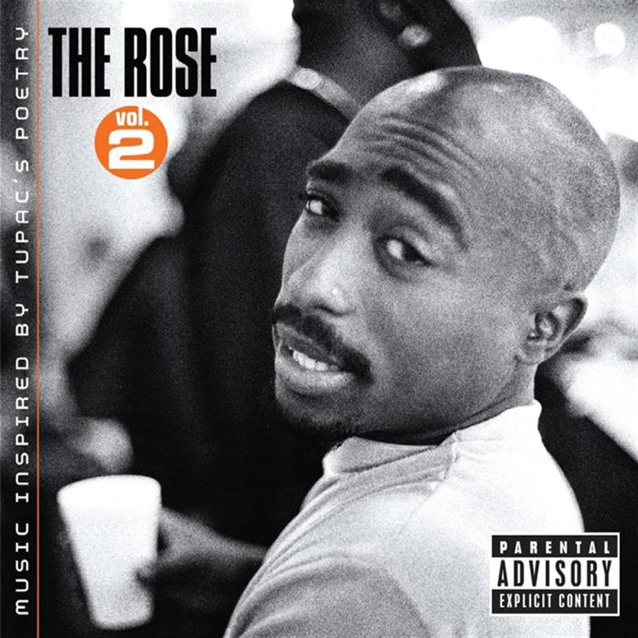 The Rose - Volume 2 - Music Inspired By 2pac's Poetry