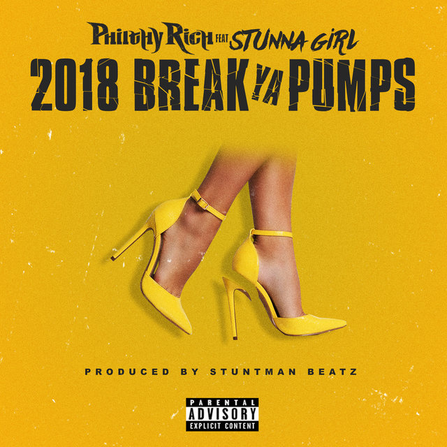 2018 Break Ya Pumps (feat. Stunna Girl)