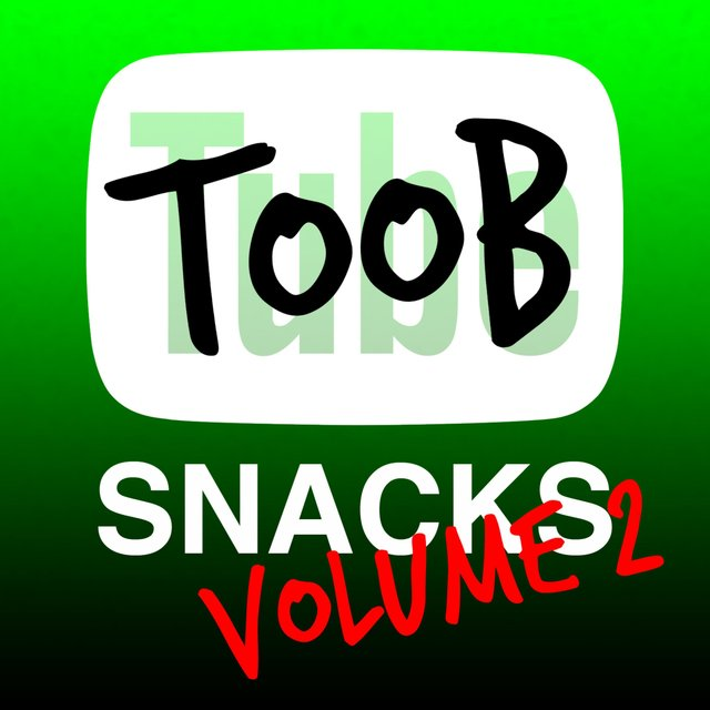 Toob Snacks, Vol. 2
