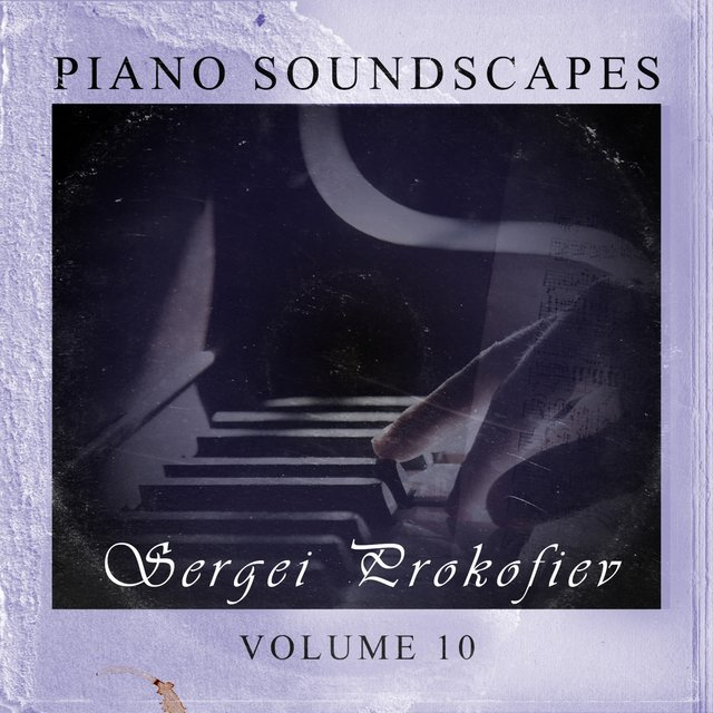 Piano SoundScapes,Vol.10