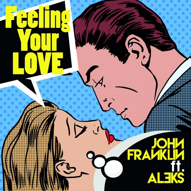 Feeling Your Love