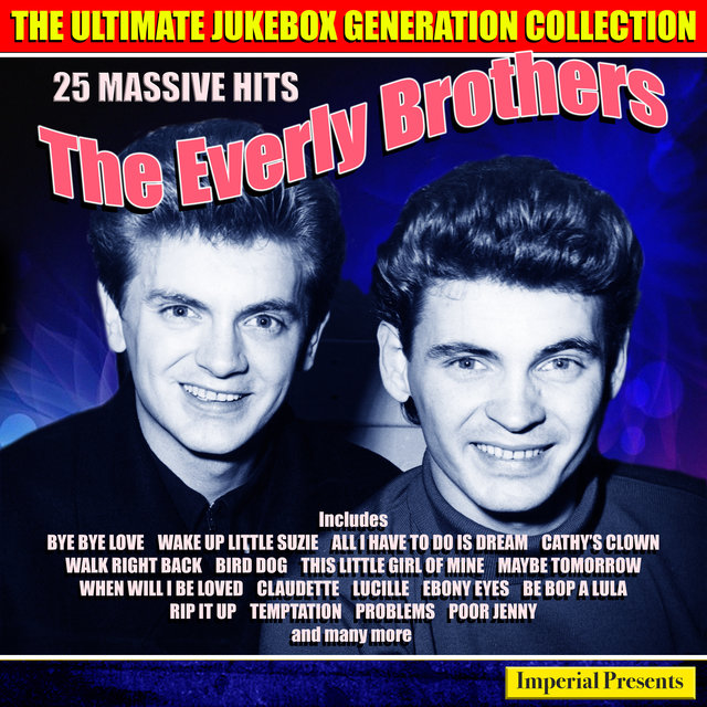 The Everly Brothers - The Ultimate Jukebox Generation Collection