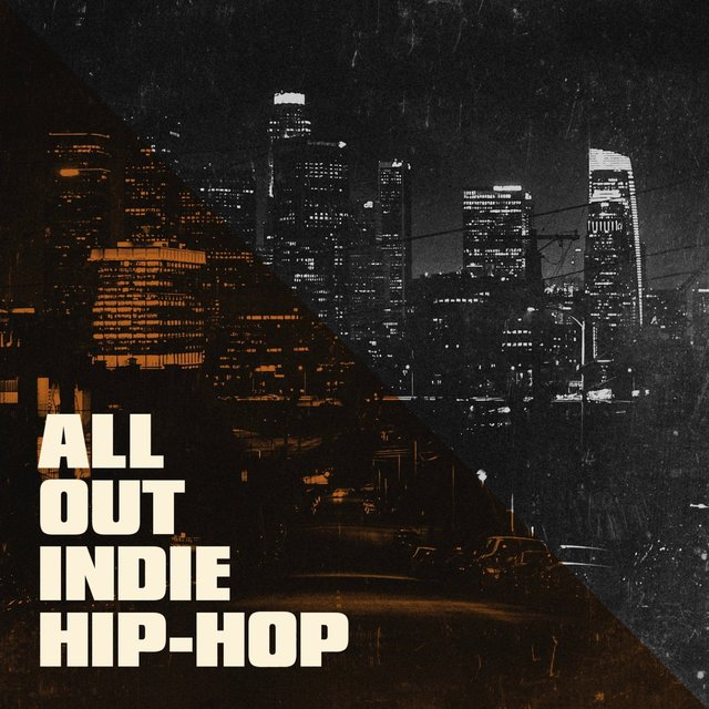 All out Indie Hip-Hop