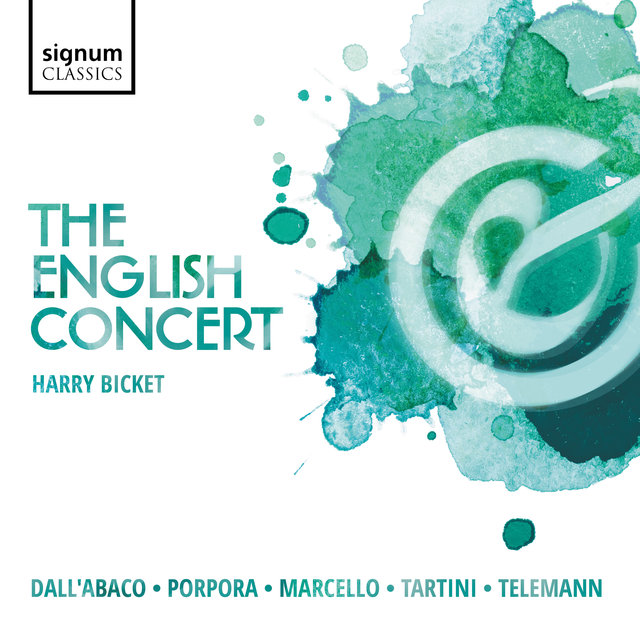 The English Concert: Dall'abaco, Porpora, Marcello, Tartini, Telemann