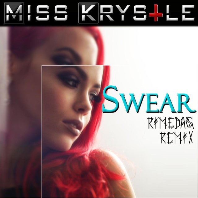 Swear (Rimedag Remix)