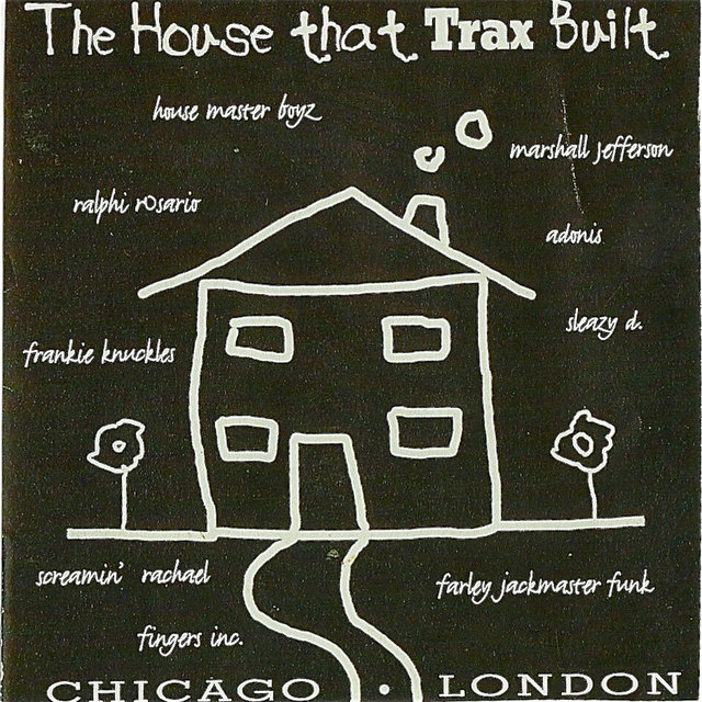 The House That Trax Built
