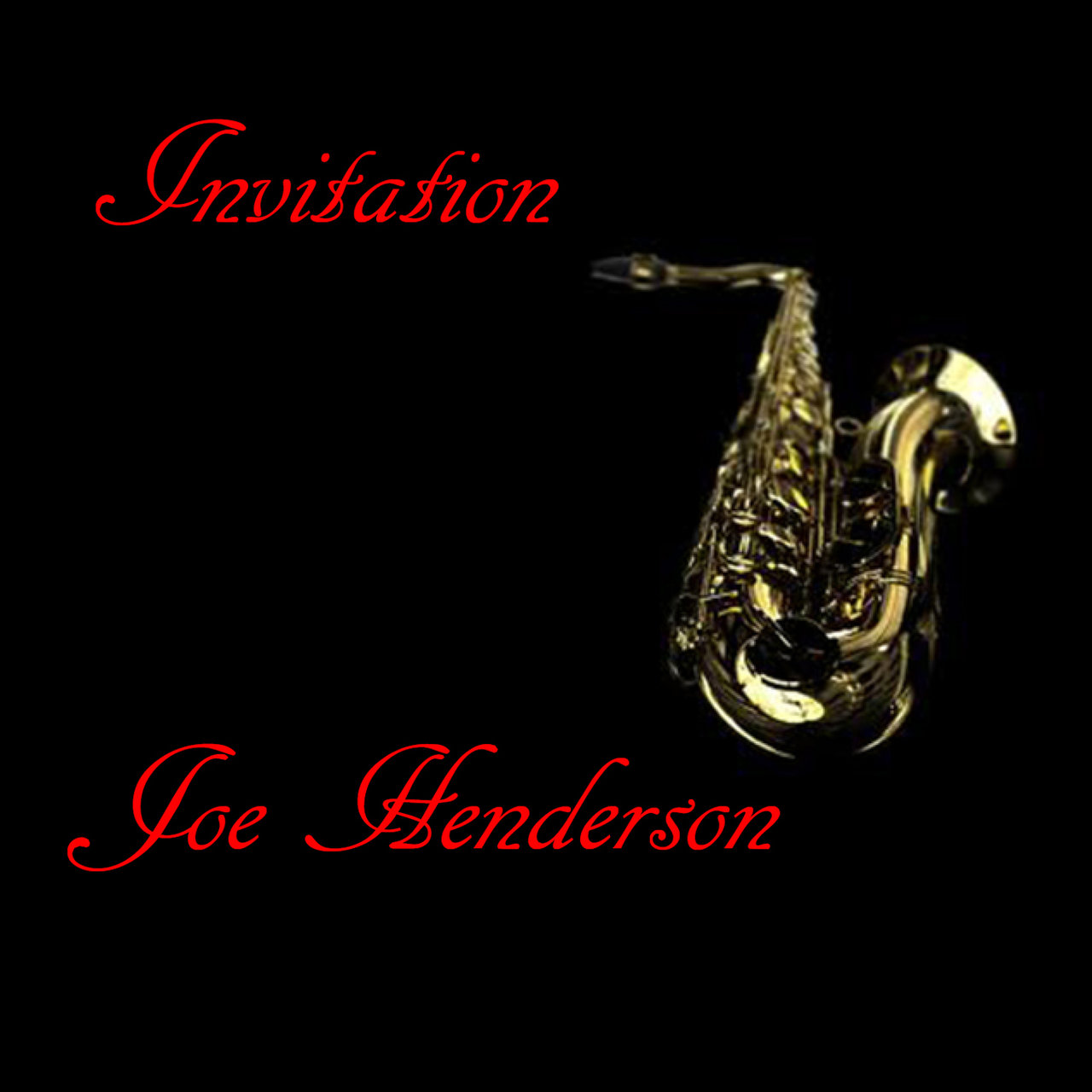 Listen To Invitation By Joe Henderson On Tidal