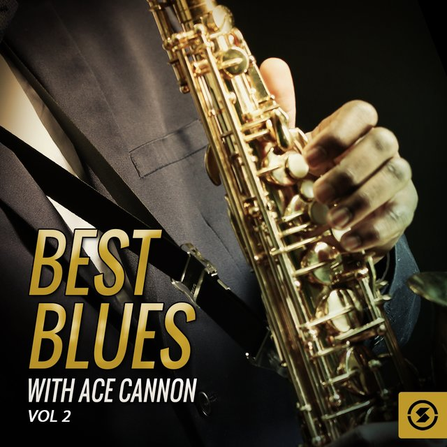 Best Blues with Ace Cannon, Vol. 2