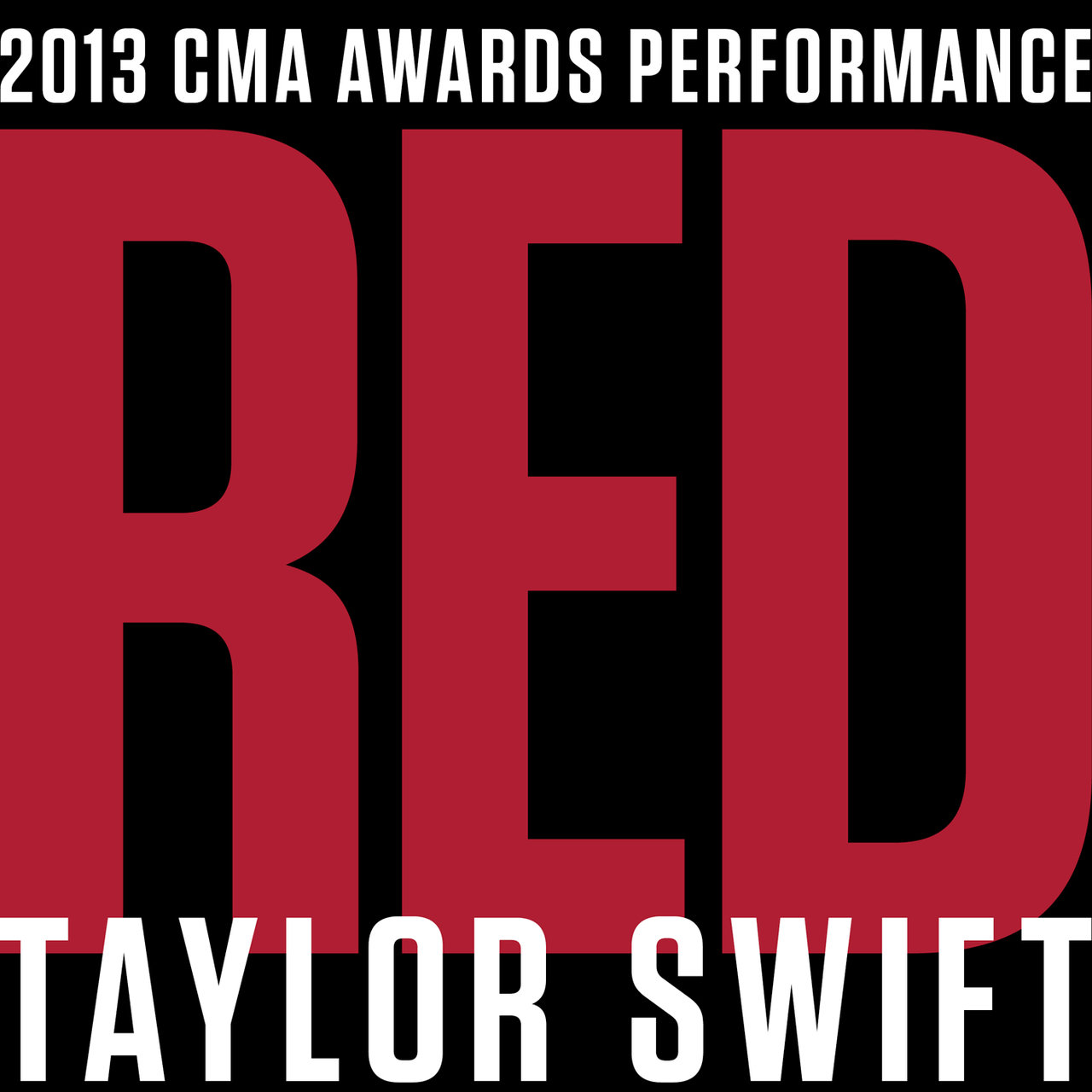 Red (Live At The CMA Awards / 2013)