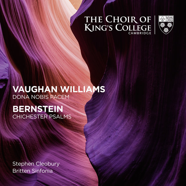 Vaughan Williams: Dona Nobis Pacem - Bernstein: Chichester Psalms